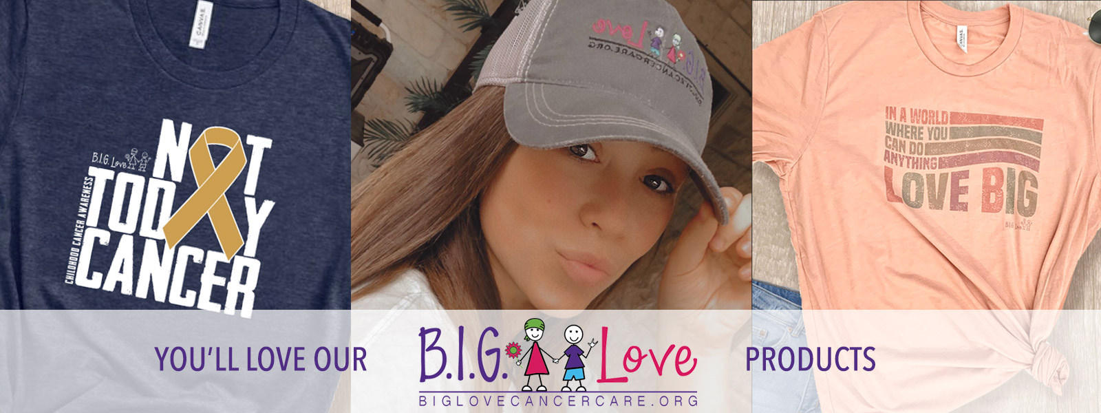 BIG Love Products